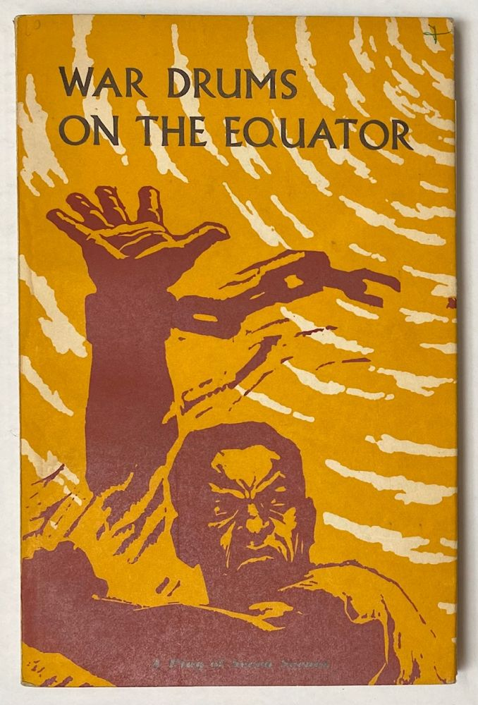 War drums on the equator: a play in seven scenes