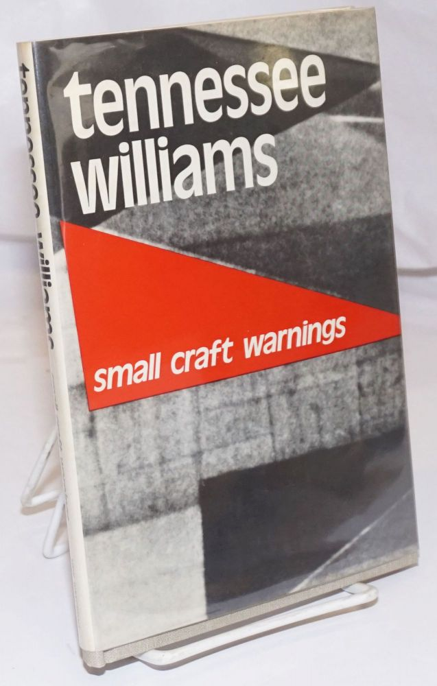 Small Craft Warnings: [a play]. Tennessee Williams.