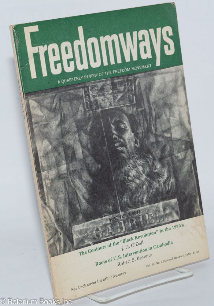 Freedomways: a quarterly review of the freedom movement. vol. 10, no. 2 (Second quarter, 1970)