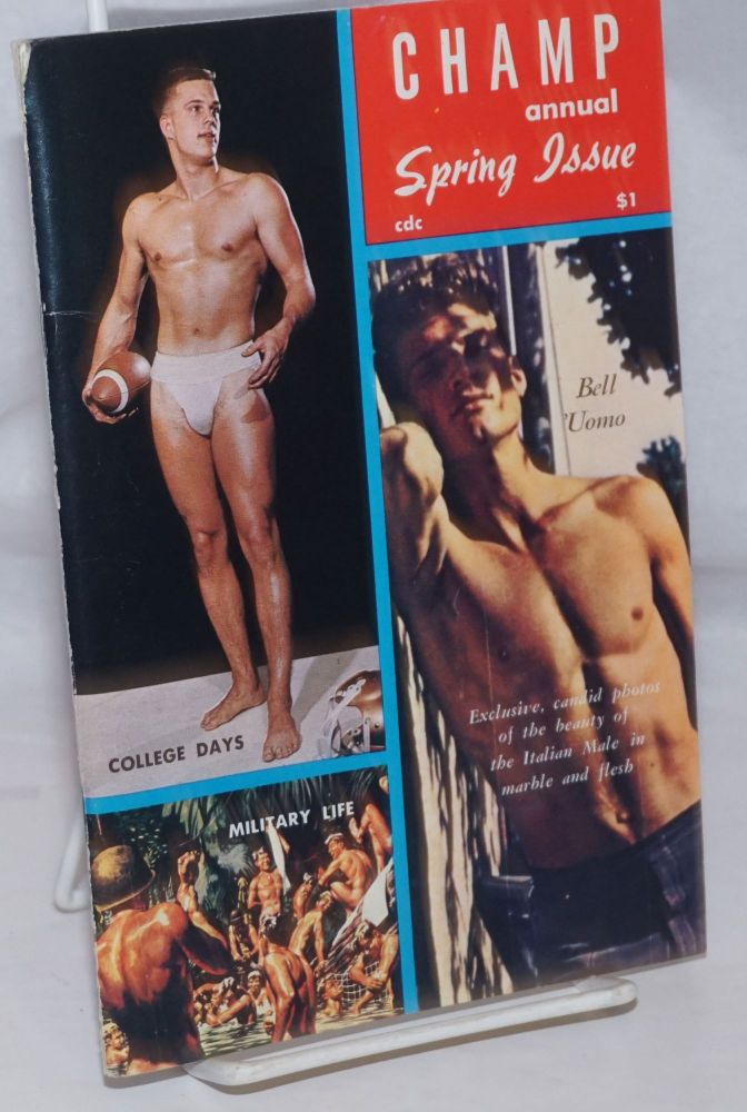 Champ Annual: Spring issue. Bob Anthony, Etienne aka Stephen Bell 'Uomo /publisher, pseudonyms of Dom Orejudos.