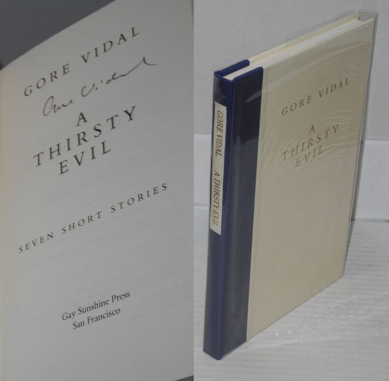 A thirsty evil; seven short stories. Gore Vidal.