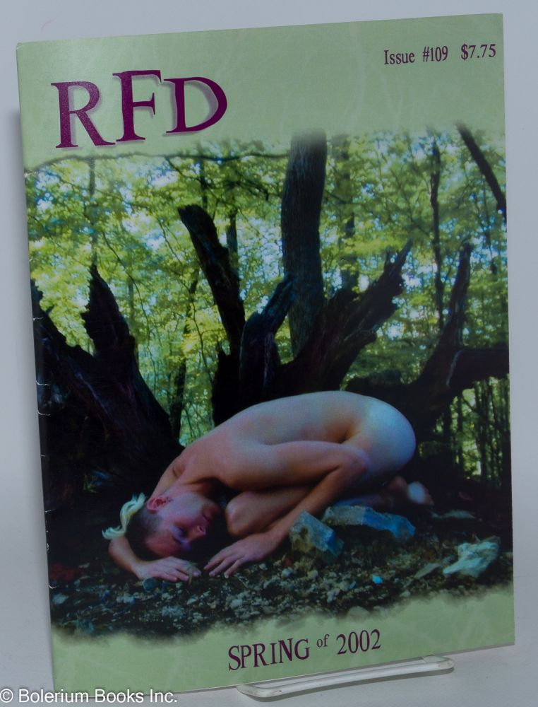 RFD: a country journal for gay men everywhere; #109, Spring, 2002, vol. 29, #3. Bill Bower, Cindy Sproul, Billy Troth.