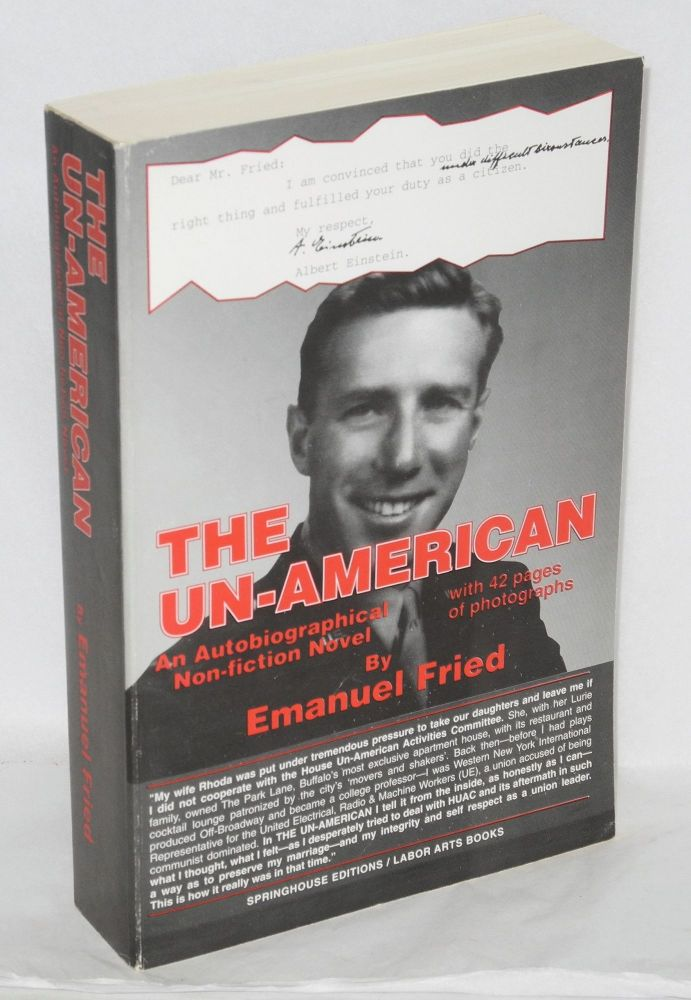 The un-American, autobiographical non-fiction novel. Emanuel Fried.