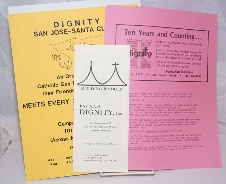 Dignity [two handbills and one brochure]