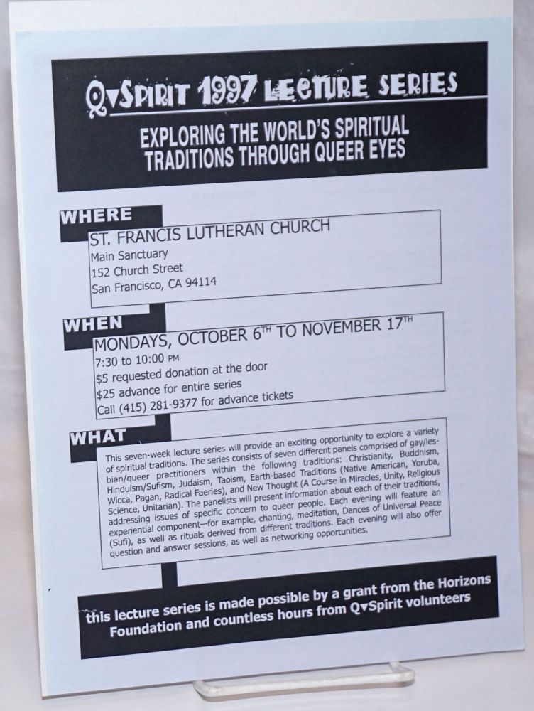 Q Spirit 1997 Lecture Series: exploring the world's spiritual traditions through queer eyes [handbill]