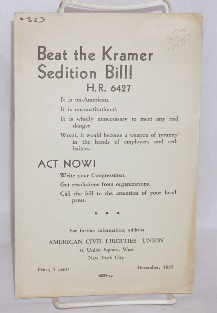 Beat the Kramer sedition bill! American Civil Liberties Union