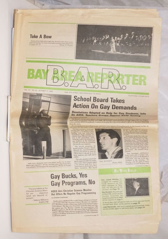 B. A. R. Bay Area Reporter: vol. 15, #42, October 17, 1985: School Board Takes Action on Gay Demands. Bob Ross, Charles Linebarger publisher, Mike Hippler, Allen White.