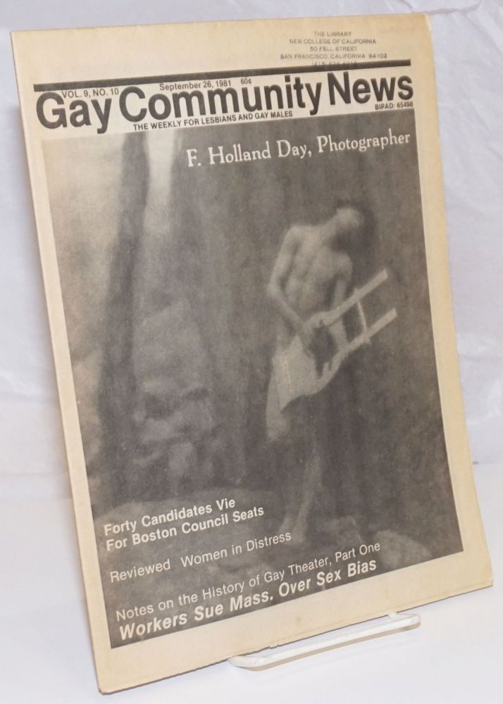 GCN: Gay Community News; the weekly for lesbians and gay males; vol. 9, #10, September 26, 1981; F. Holland Day: photographer. Amy Hoffman, David Morris, Cindy Patton, Jil Clak F. Holland Day, Michael Bronski, Larry Goldsmith.