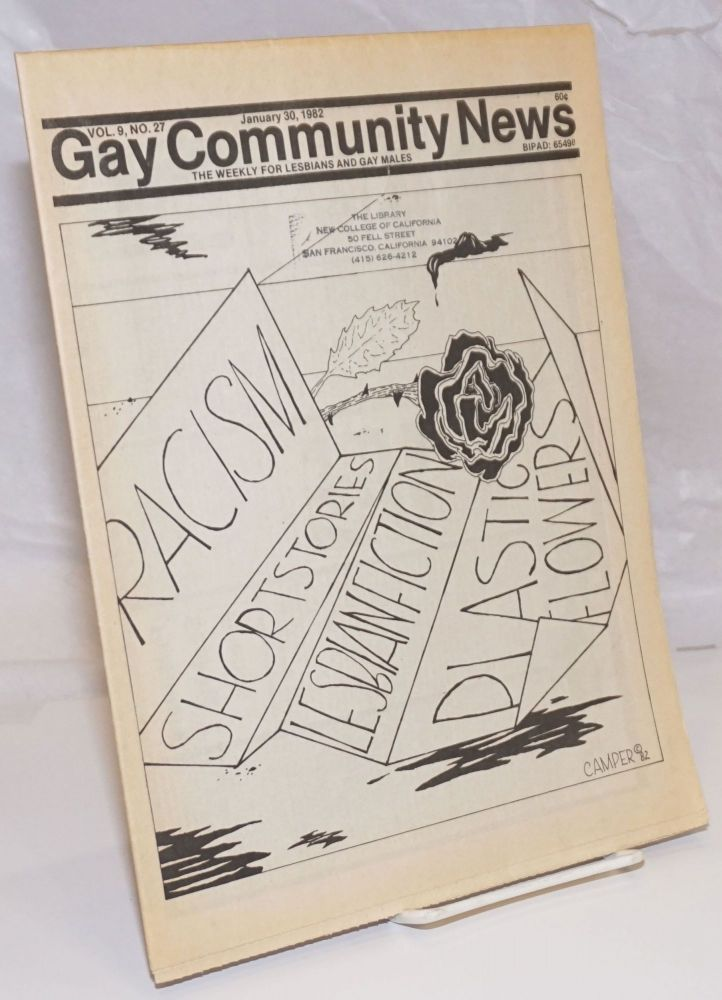 GCN: Gay Community News; the weekly for lesbians and gay males; vol. 9, #27, January 30, 1982; Racism.Short Stories.Lesbian Fiction.Plastic Flowers. Amy Hoffman, David Morris, Cindy Patton, Mark A. Perigards Tony Paschall, Michael Bronski, Bob Nelson, Larry Goldsmith.