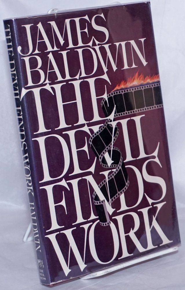 The devil finds work, an essay. James Baldwin.