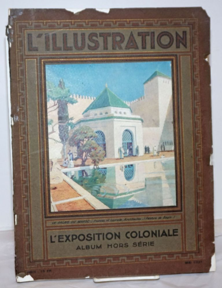 Exposition Coloniale Internationale de Paris 1931 [titlepage] / L'Illustration Mai 1931, L'Exposition Coloniale, Album hors serie [cover title]
