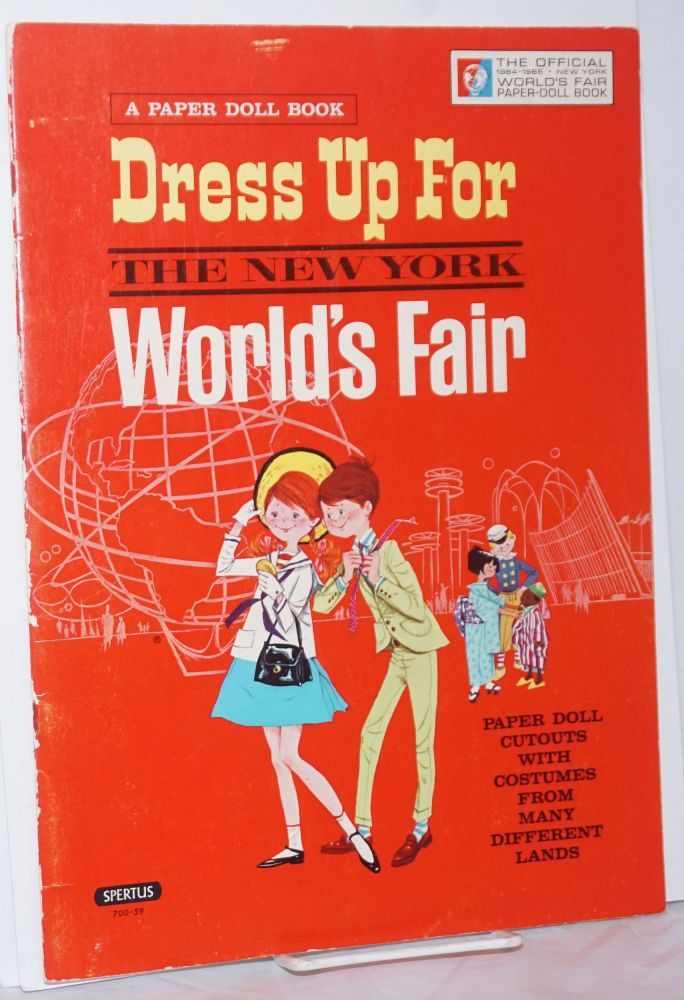 Peter and Wendy Dress Up for the New York World's Fair / official edition / Paper Doll Cutouts with Costumes from Many Different Lands. Judith Martin, pictures Barry.