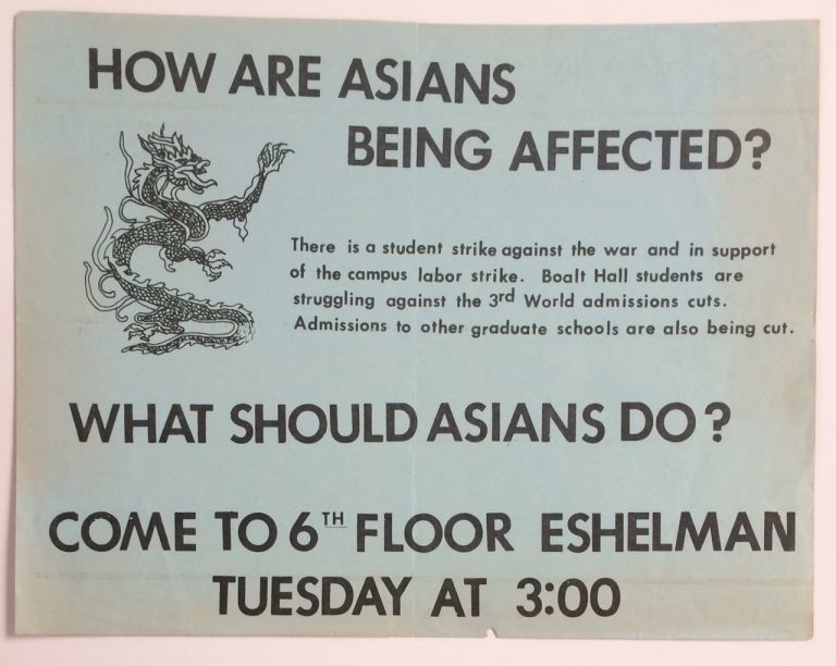 How are Asians being affected?... What should Asians do? Come to 6th floor Eshelman Tuesday at 3:00 [handbill]