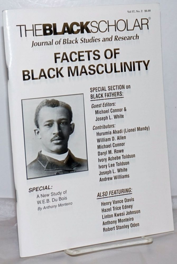 The Black Scholar: Volume 37, Number 2, Summer 2007: Facets of Black Masculinity. Robert Chrisman, in chief, publisher.