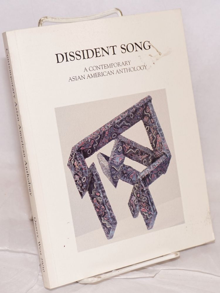 Dissident song; a contemporary Asian American anthology