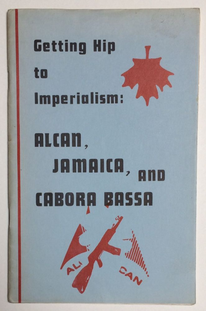 Getting hip to imperialism: Alcan, Jamaica, and Cabora Bassa