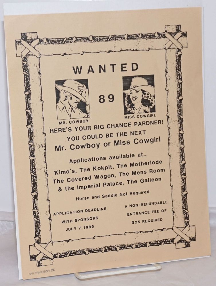 Wanted 89: Mr. Cowboy, Miss Cowgirl [handbill] Here's your big chance pardners! You could be the next Mr. Cowboy or Miss Cowgirl!