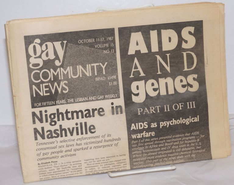 GCN: Gay Community News; the weekly for lesbians and gay males; vol. 15, #13, October 11-17, 1987; AIDS and Genes; part 2 of 3. Stephanie Poggi, Loie Hayes, Kim Westheimer Michael Bronski, Charley Shively, Elizabeth Pincus.