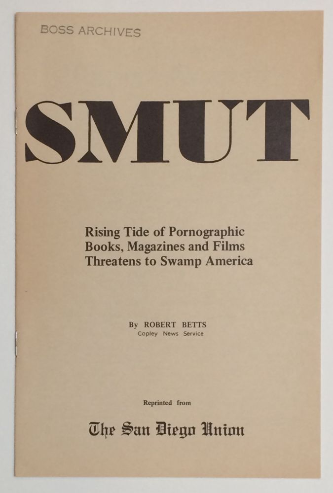Smut: rising tide of pornographic books, magazines and films threatens to swamp America. Robert...