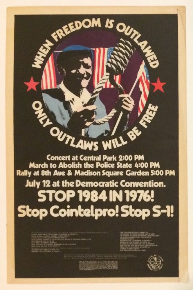 When Freedom is outlawed / only outlaws will be free... Stop 1984 in 1976! [poster]