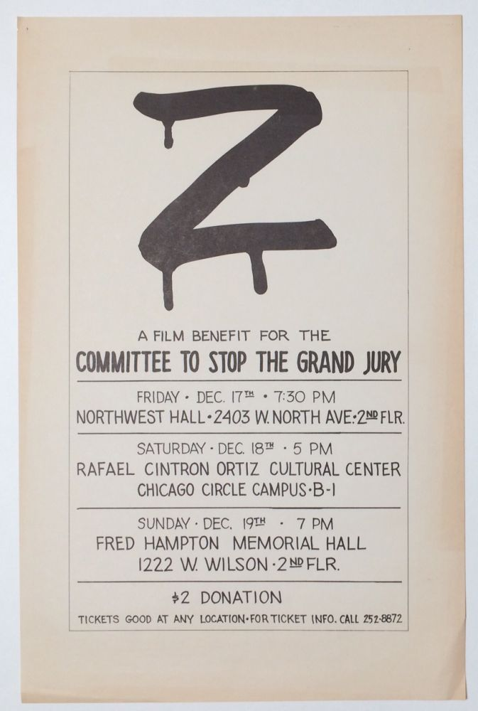 Z: A film benefit for the Committee to Stop the Grand Jury... [poster]