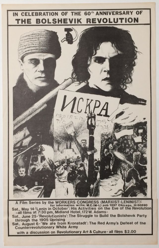 In celebration of the 60th anniversary of the Bolshevik Revolution: A film series by the Workers Congress (Marxist-Leninist) [poster]
