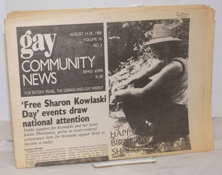 GCN: Gay Community News; the weekly for lesbians and gay males; vol. 16, #6, August 14-20, 1988; Act Up Zaps Fisons Co. Stephanie Poggi, Loie Hayes, Miranda Kolbe Michael Bronski, Elizabeth Pincus, Betsy Brown, Chris Bull.