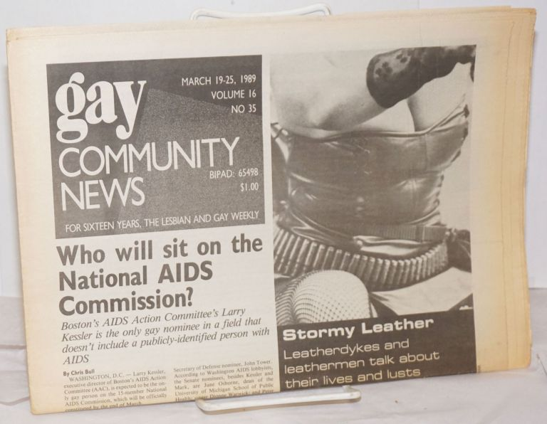 GCN: Gay Community News; the weekly for lesbians and gay males; vol. 16, #35, March 19-25, 1989; Who will sit on the national AIDS commission? Stephanie Poggi, Loie Hayes, Chris Bull Michael Bronski, Christopher Wittke, Andrew Miller, Judy Harris.