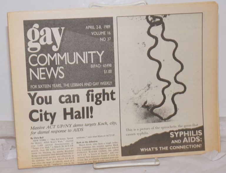 GCN: Gay Community News; the weekly for lesbians and gay males; vol. 16, #37, April 2-8, 1989; Syphilis & AIDS: what's the connection? Stephanie Poggi, Loie Hayes, Chris Bull Michael Bronski, Andrew Miller, Roger Carter, John Dooley, Judy Harris.