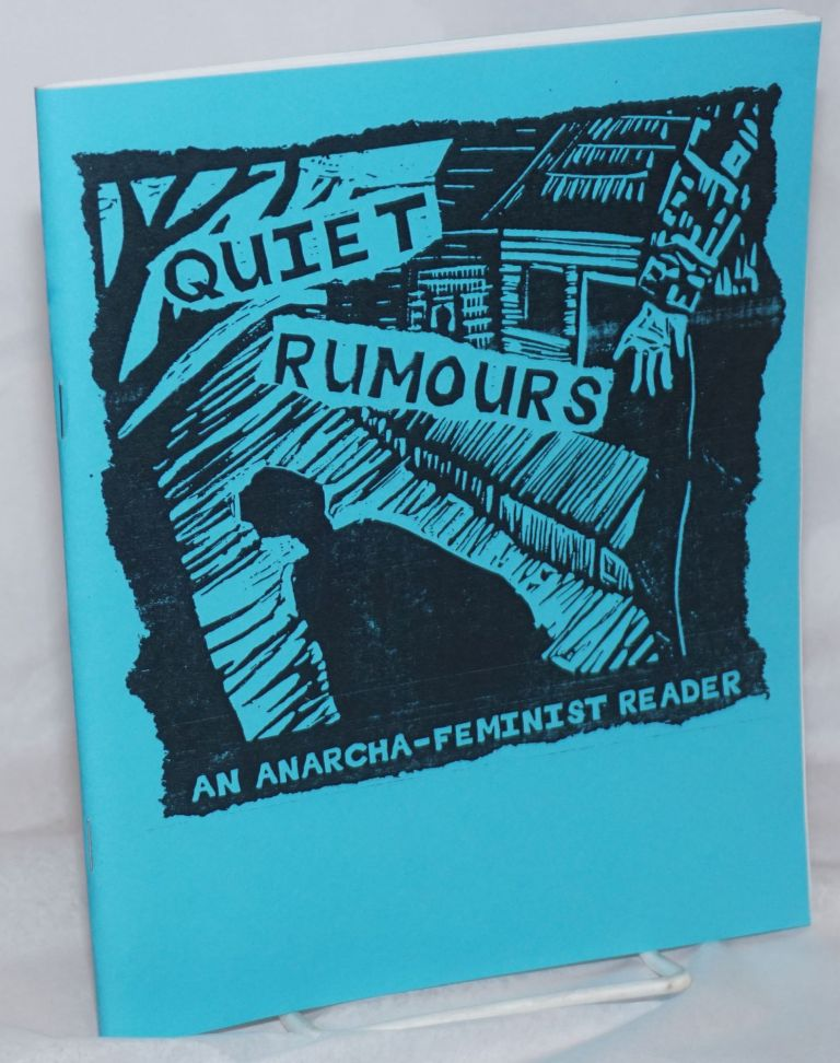 Quiet Rumours: an anarcha-feminist reader