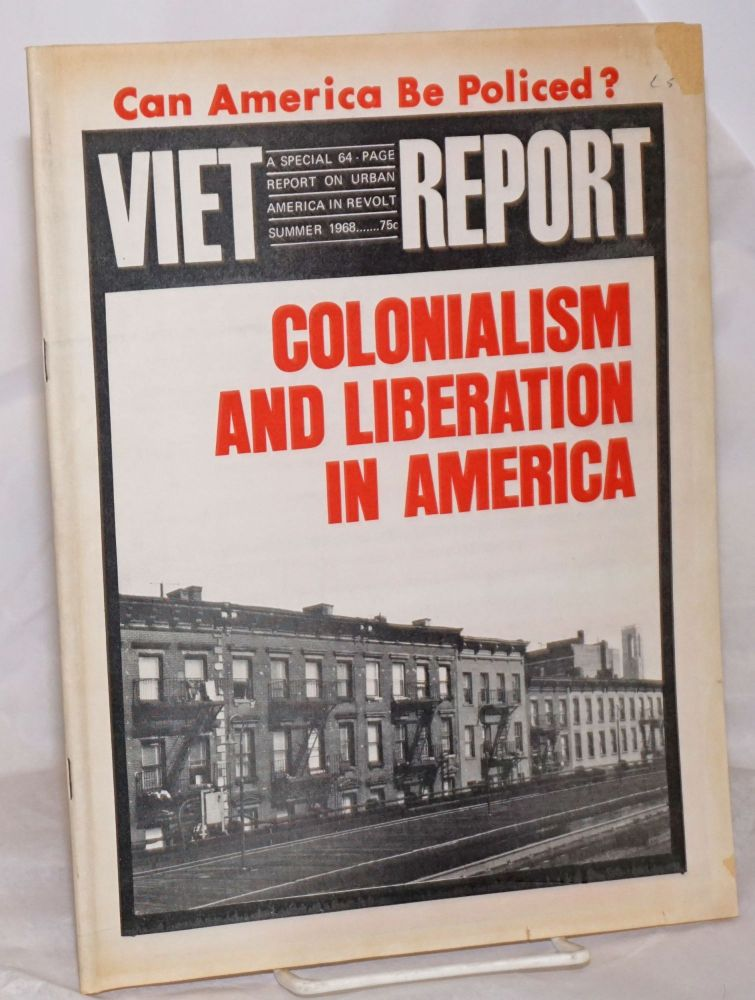 Viet-Report: An Emergency News Bulletin on Southeast Asian Affairs; Vol. 3 Nos. 8 & 9, Summer 1968: A Special 64 Page Report on Urban America in Revolt. Carol Brightman.
