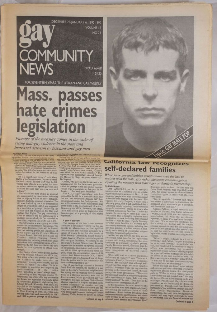 GCN: Gay Community News; the weekly for lesbians and gay males; vol. 18, #23, December 23 - January 6, 1991: Mass. passes hate crime legislation. Frank Strona, Christopher Wittke, Chris Nealon Michael Bronski, Morrissey, Laura Briggs.