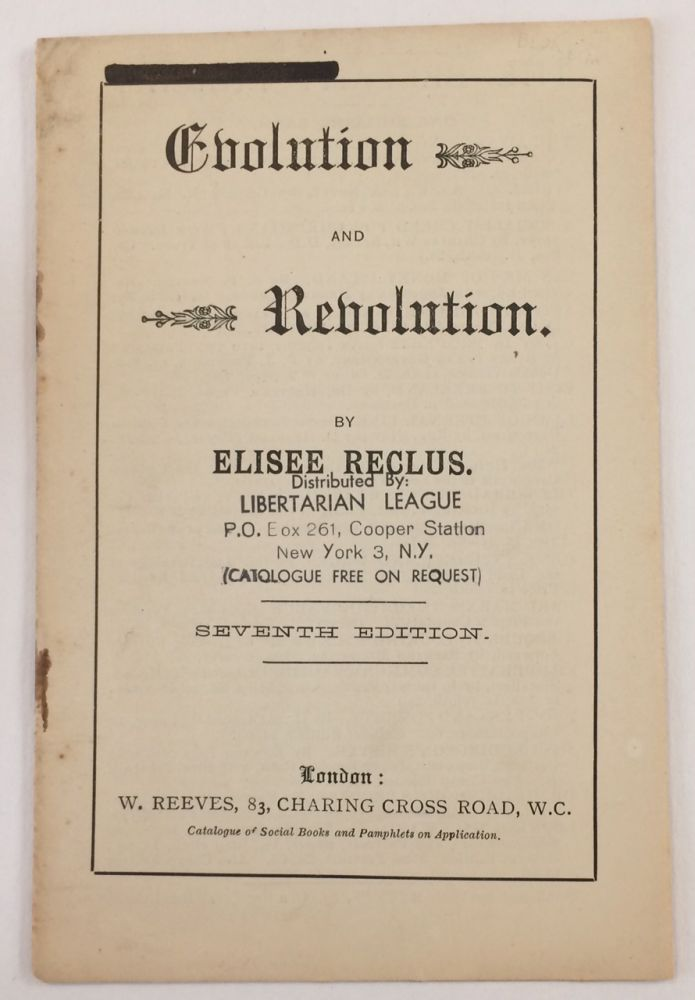 Evolution and revolution. Seventh edition. Elisee Reclus.
