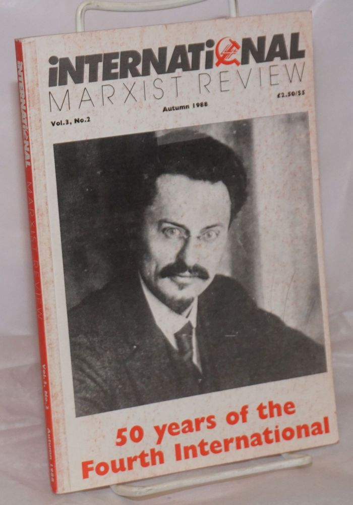 International Marxist Review 1987, Autumn, Vo. 3, No. 2. United Secretariat of the Fourth International.