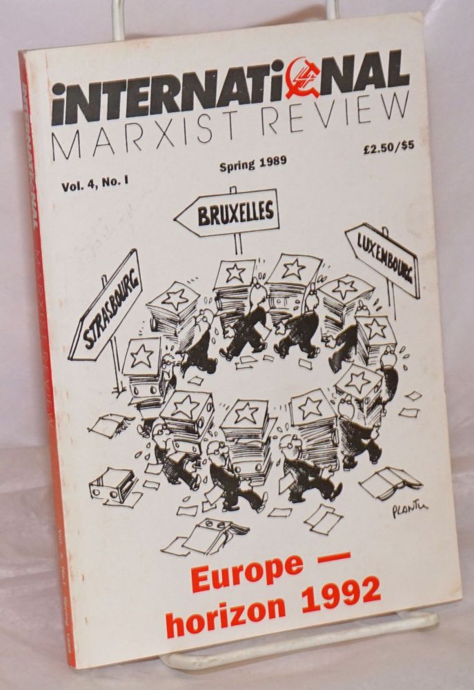 International Marxist Review 1989, Spring, Vol. 4, No. 1. United Secretariat of the Fourth International.