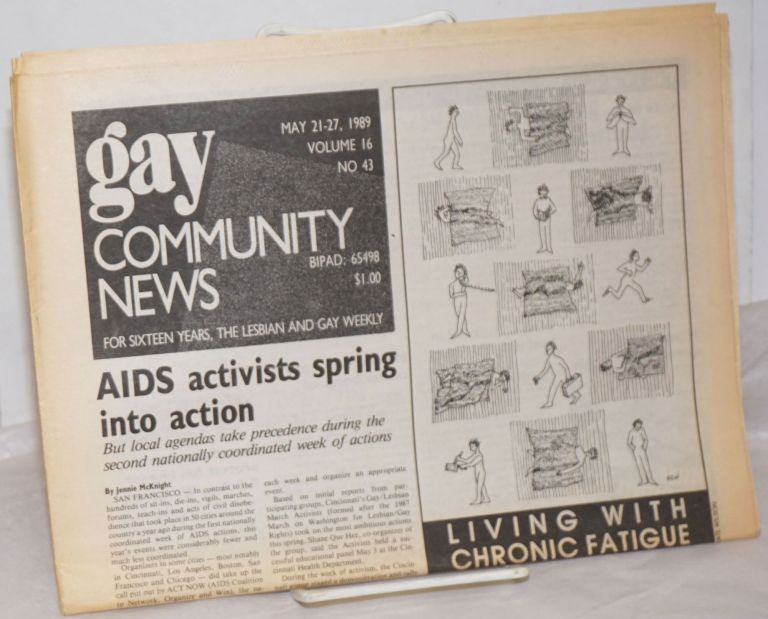 GCN: Gay Community News; the weekly for lesbians and gay males; vol. 16, #43, May 21-27, 1989; AIDS Activists spring into action. Stephanie Poggi, Loie Hayes, Jennie McKnight Michael Bronski, Judy Harris, Alison Bechdel, Peter Layden, Joan Nestle, Andrea Bernstein, Miranda Kolbe.