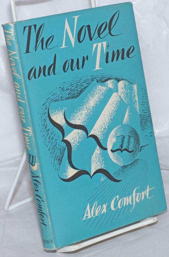 The novel and our time. Alex Comfort.
