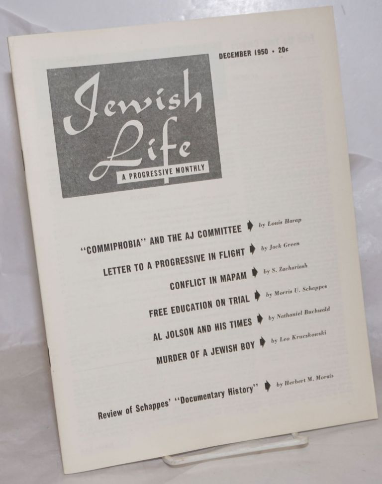 Jewish Life [1950, Dec, Vol. 5, No. 2 (50)]. Paul Novik Moses Miller, eds, Louis Harap.