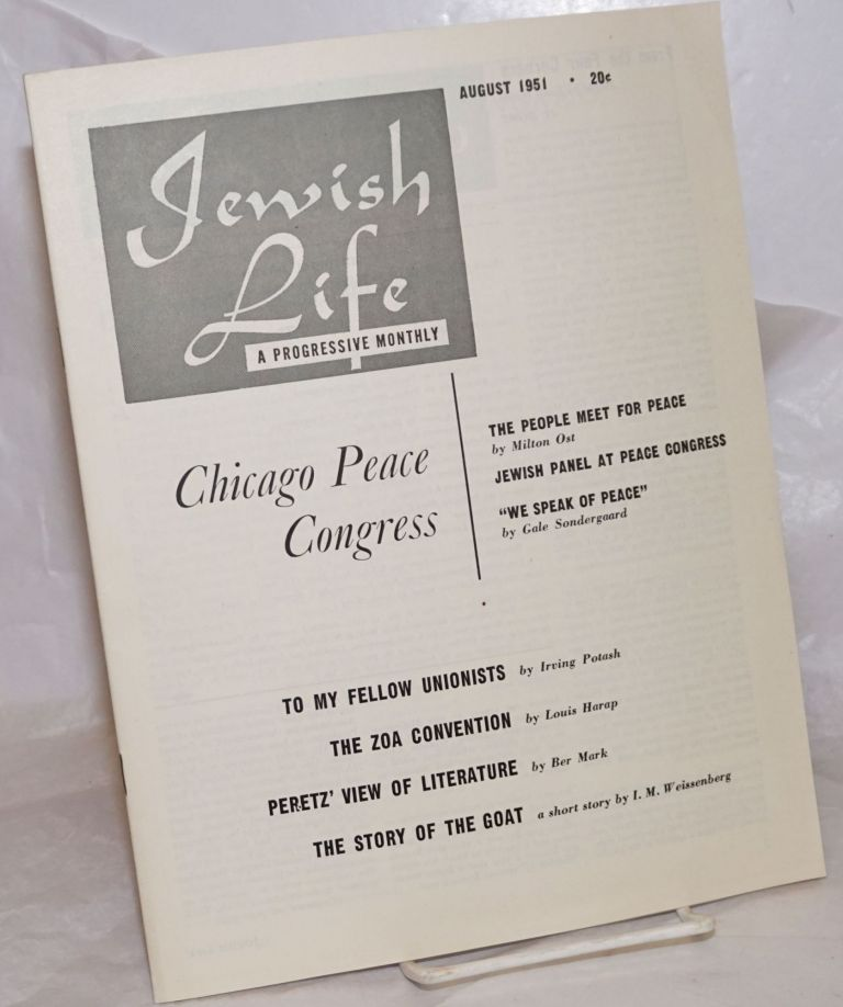 Jewish Life [1951, August, Vol. 5, No. 10 (56)]. Paul Novik Moses Miller, eds, Louis Harap.