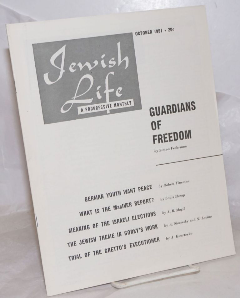 Jewish Life [1951, Oct, Vol. 5, No. 12 (60)]. Paul Novik Moses Miller, eds, Louis Harap.