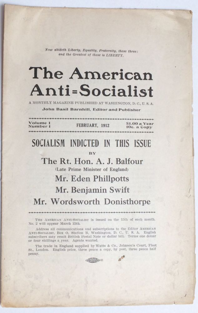 The American anti-socialist. A monthly magazine published at Washington, D.C. John Basil Barnhill, editor and publisher. No. 1