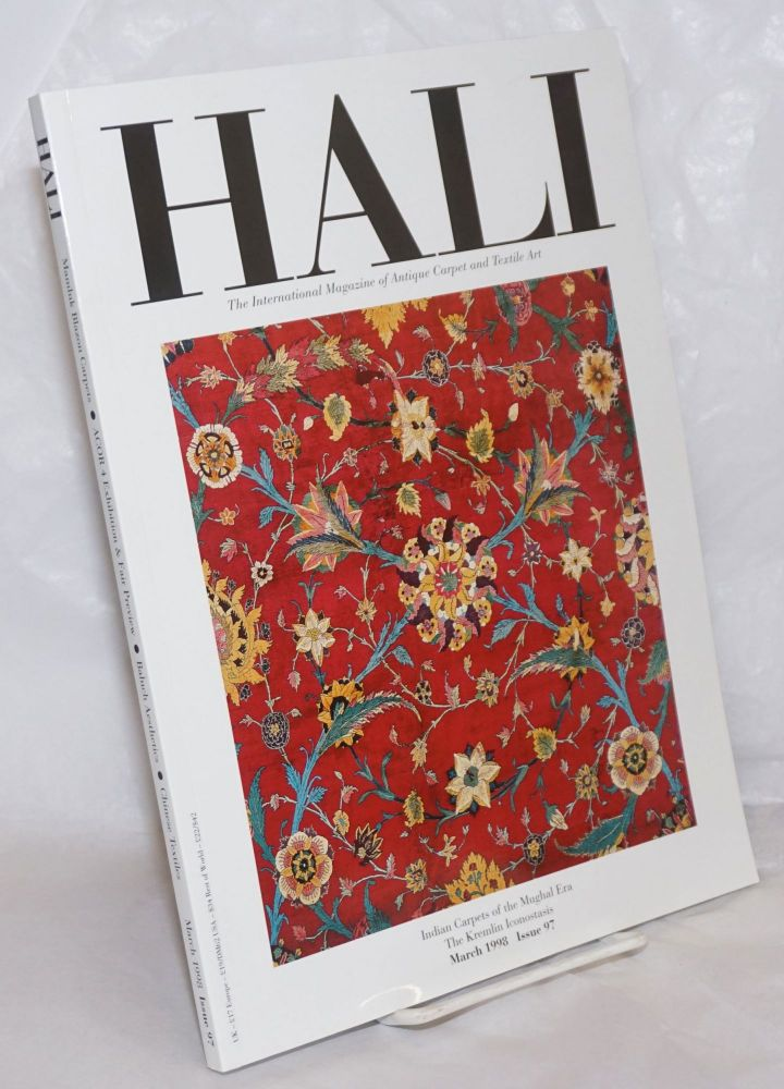 Hali, The International Magazine of Antique Carpet and Textile Art: March 1998 Issue 97 [featuring] Mamluk Blazon Carpets . ACOR 4 Exhibition & Fair Preview . Baluch Aesthetics . Chinese Textiles