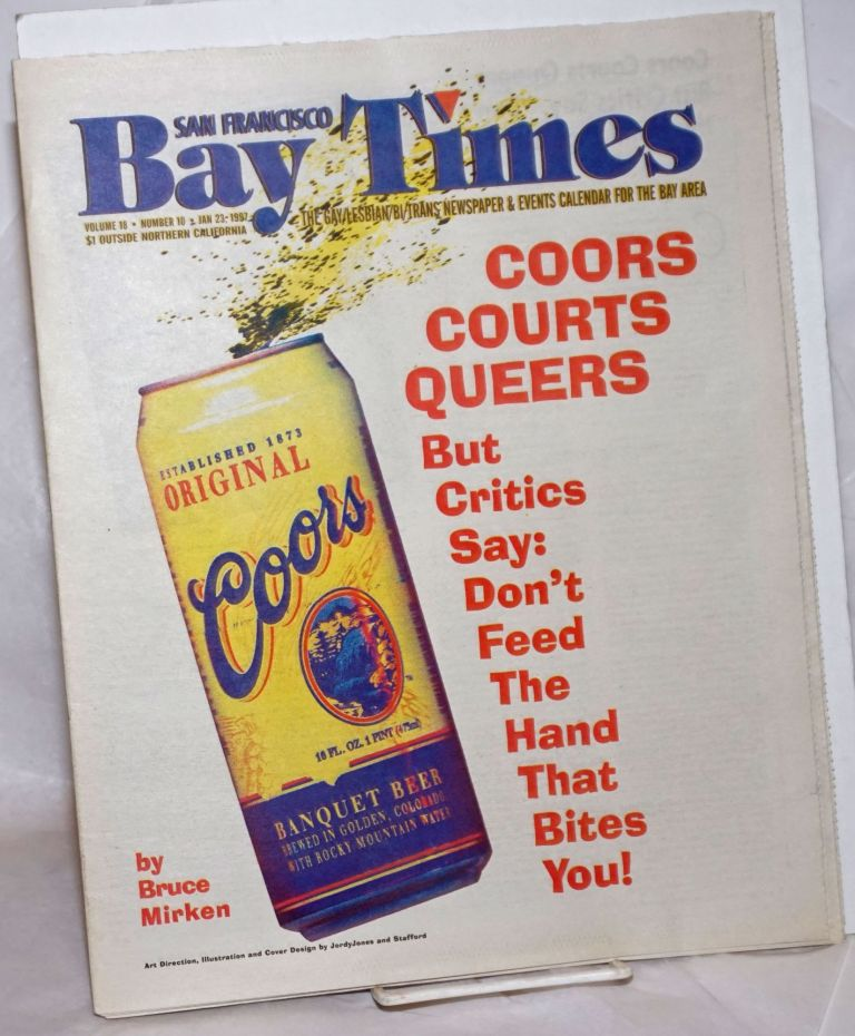 San Francisco Bay Times: the gay/lesbian/bi/trans newspaper & calendar of events for the Bay Area; [aka Coming Up!] vol. 18, #10, Jan. 23, 1997: Coors Courts Queers. Kim Corsaro, Dean Goodman Dennis McMillan, Alison Bechdel, Jack Fertig, Gene Price, Ann Rostow, Bruce Mirken, Nan Parks, Christine Beatty.