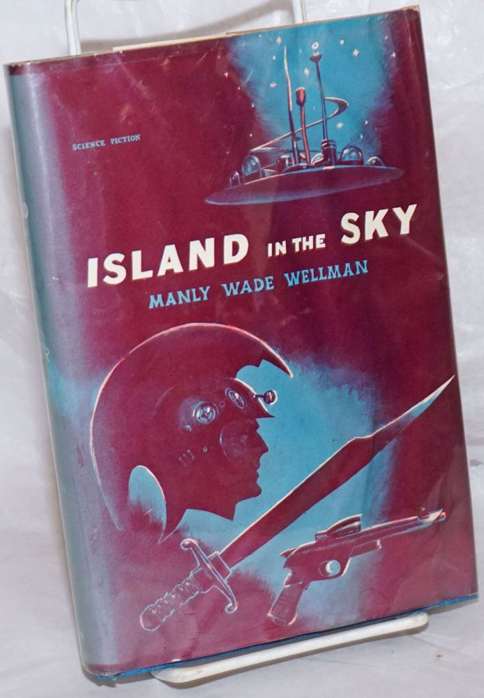 Island in the Sky. Manly Wade Wellman, jacket, Ed Emshwiller.