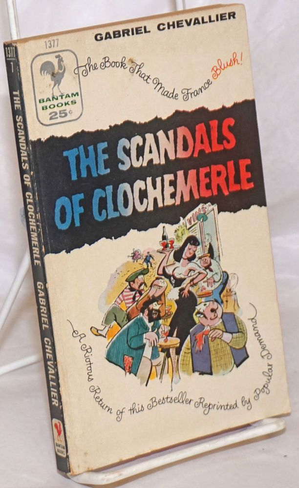 The Scandals of Clochemerle. Gabriel Chevallier.