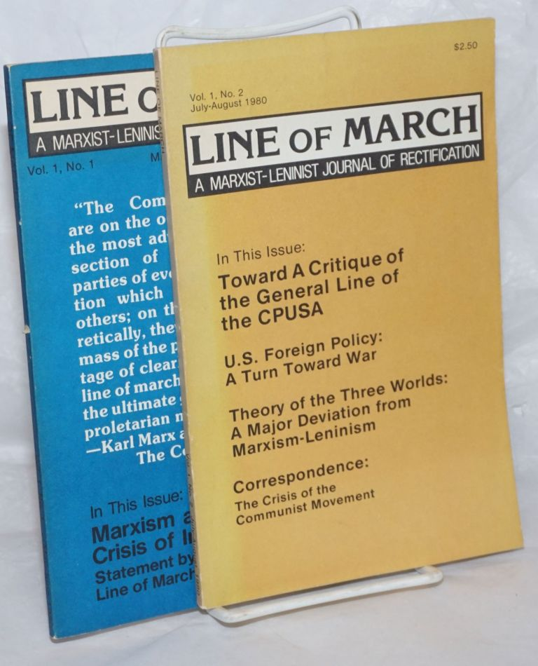 Line of March, Vol. 1, No. 1, May-June [with] Vol. 1, No. 2, July-Aug, 1980 a Marxist-Leninist journal of rectification. Bruce Irwin Silber Occena, co-, and.