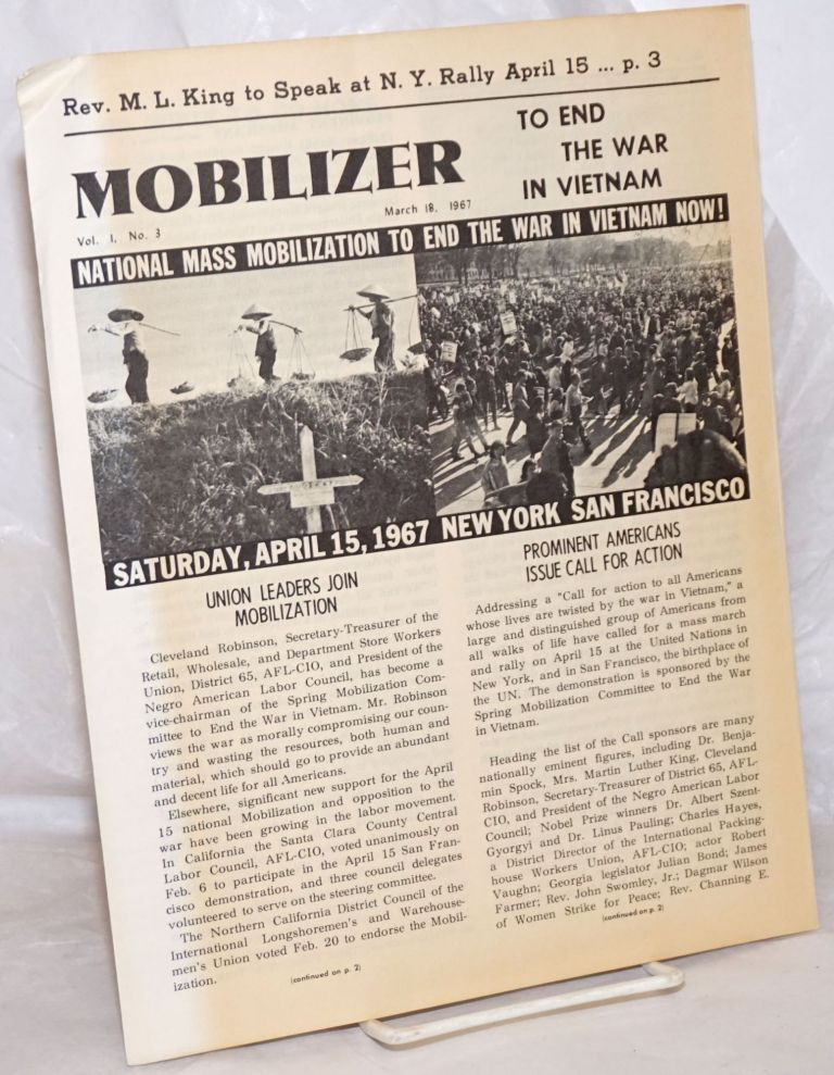 The Mobilizer to end the war in Vietnam. Vol. 1, no. 3. March 18, 1967. Spring Mobilization Committee to End the War in Vietnam, Martin Luther King.