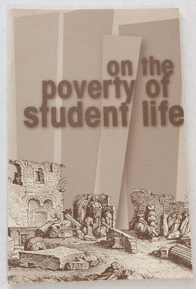 On the poverty of student life. Situationist International.