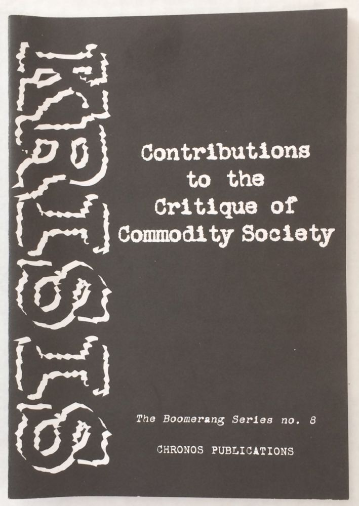 Contributions to the critique of commodity society. Krisis.