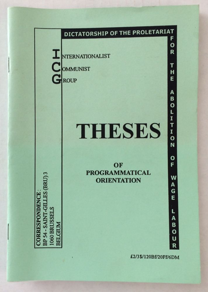 Theses of Programmatical Orientation. Internationalist Communist Group.